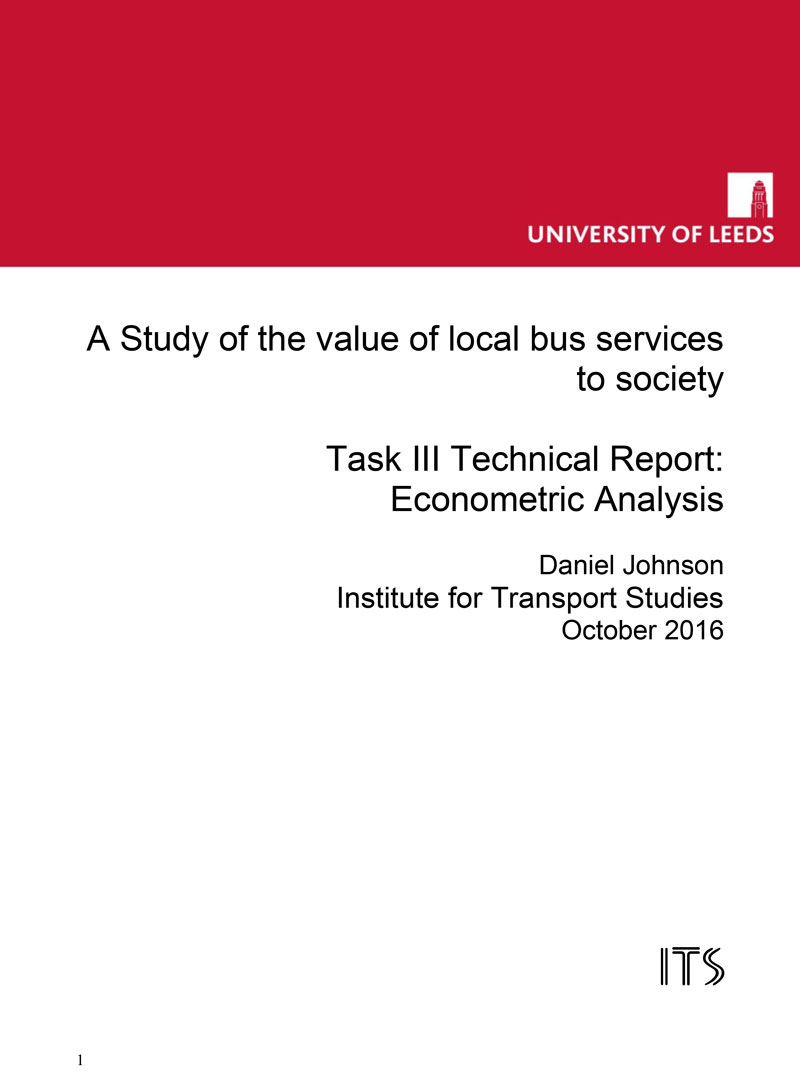 A Study of the value of local bus services to society Task III Technical Report: Econometric Analysis
