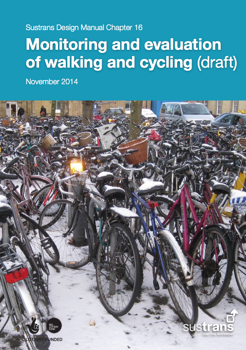 Sustrans (2014) – Monitoring and evaluation of walking and cycling